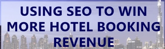 How to use SEO to win more hotel booking revenue