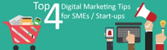 Top 4 Digital Marketing Tips for SMEs / Start-ups