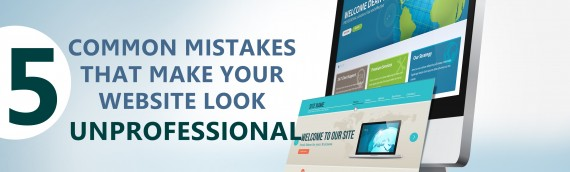 5 common mistakes that make your website look unprofessional