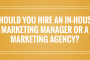 Should you hire in-house or outsource to a digital marketing agency?
